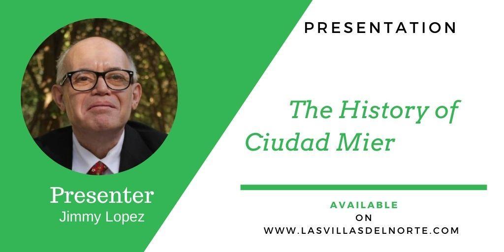 The History of Ciudad Mier