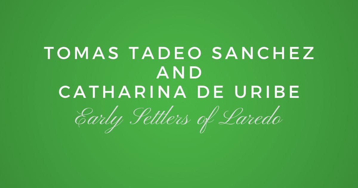 Tomas Tadeo Sanchez and Catharina de Uribe