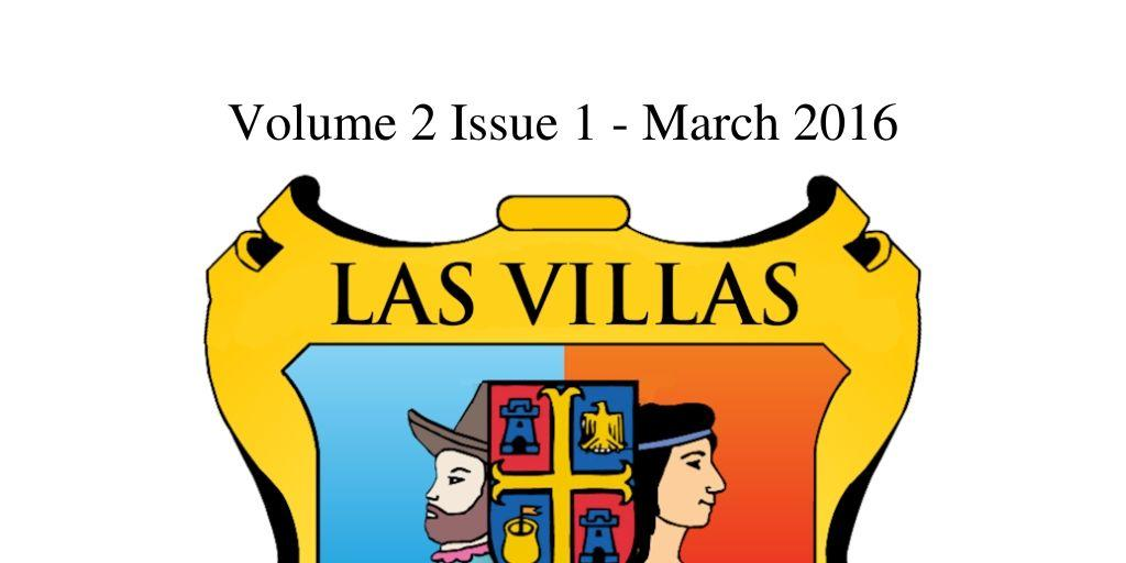 Las Villas del Norte Newsletter Volume 2 Issue 1 – March 2016