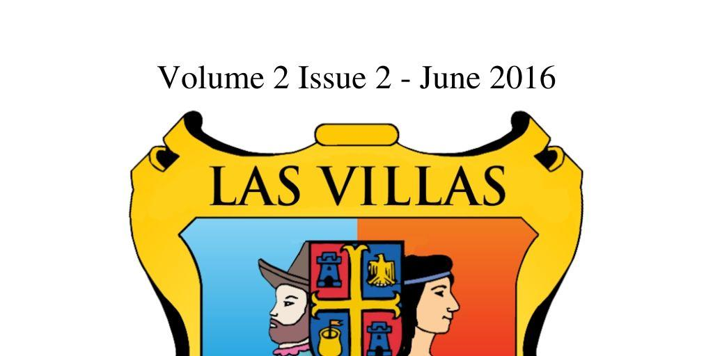 Las Villas del Norte Newsletter Volume 2 Issue 2 – June 2016