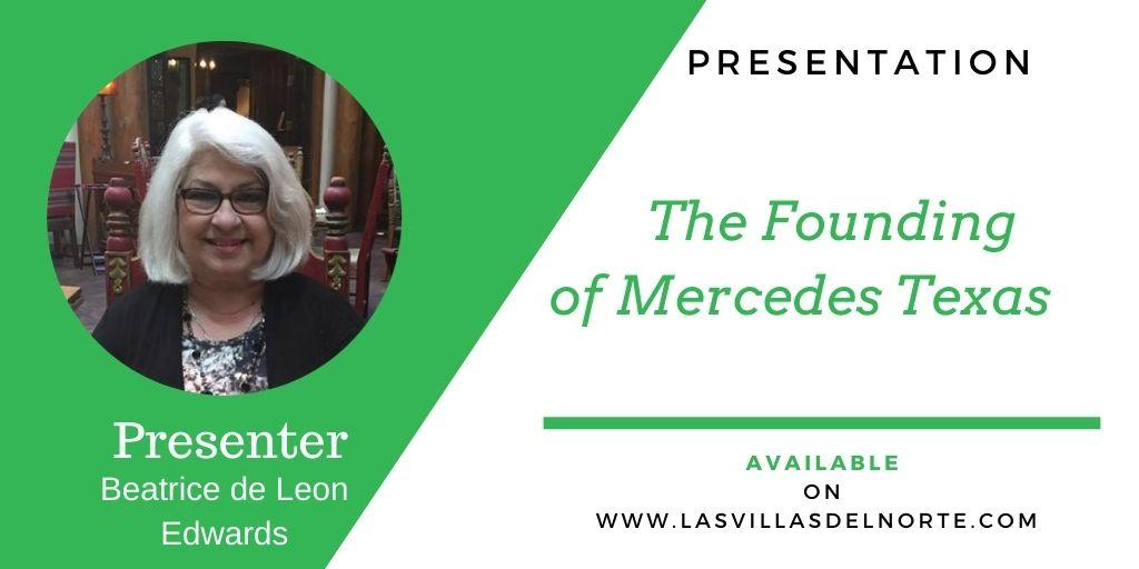 The Founding of Mercedes Texas