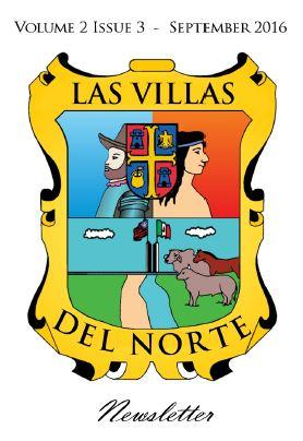Las Villas del Norte Newsletter Volume 2 Issue 3 – September 2016