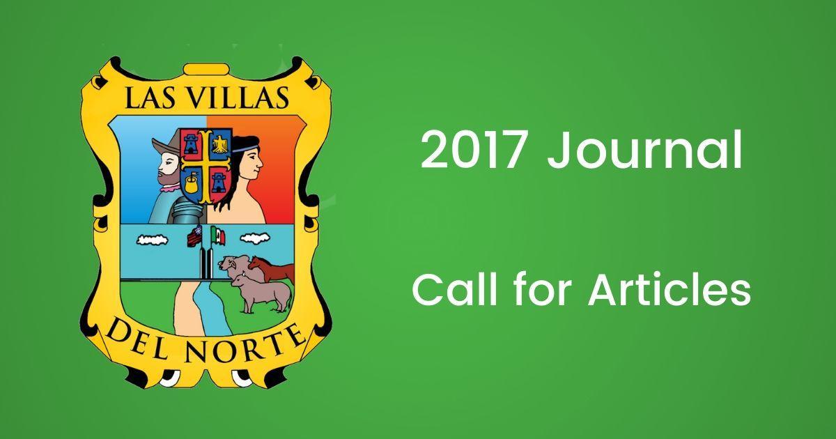 Las Villas del Norte 2017 Journal Call for Articles