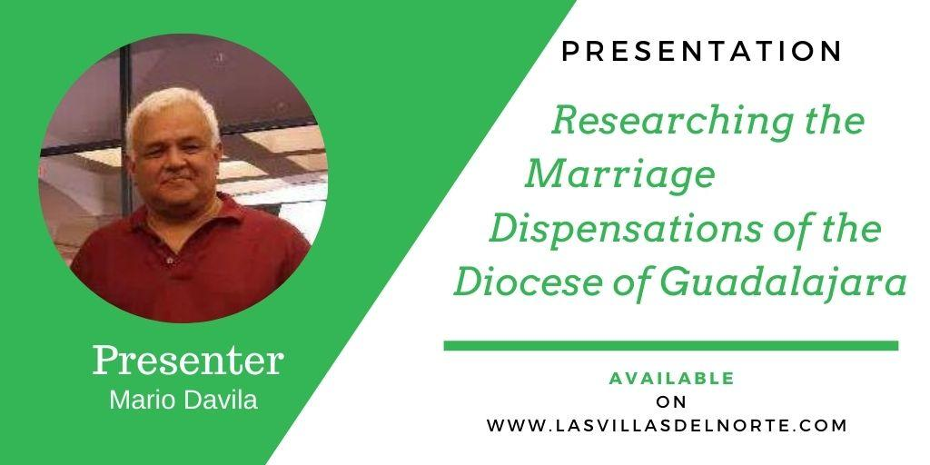 Researching the Marriage Dispensations of the Diocese of Guadalajara