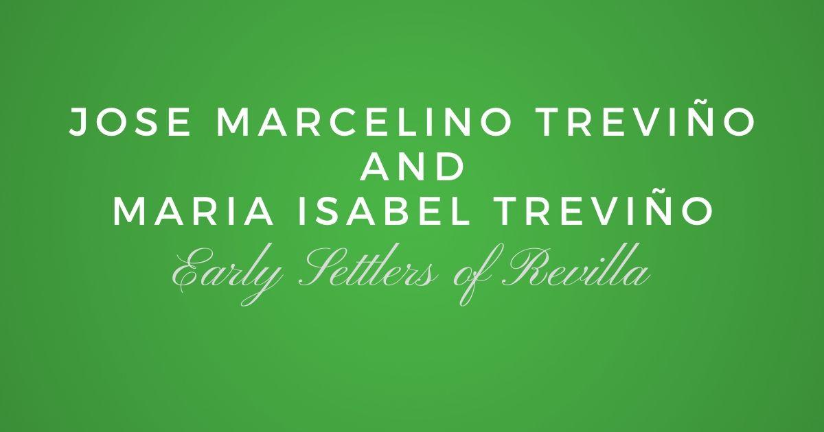 Jose Marcelino Treviño and Maria Isabel Treviño