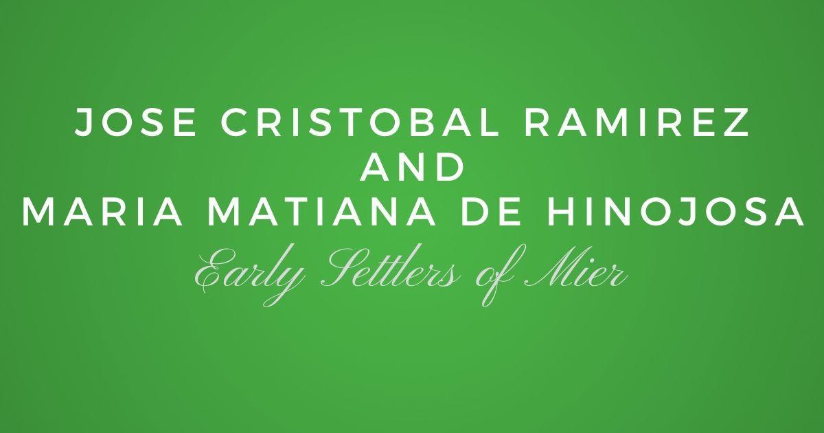 Jose Cristobal Ramirez and Maria Matiana de Hinojosa