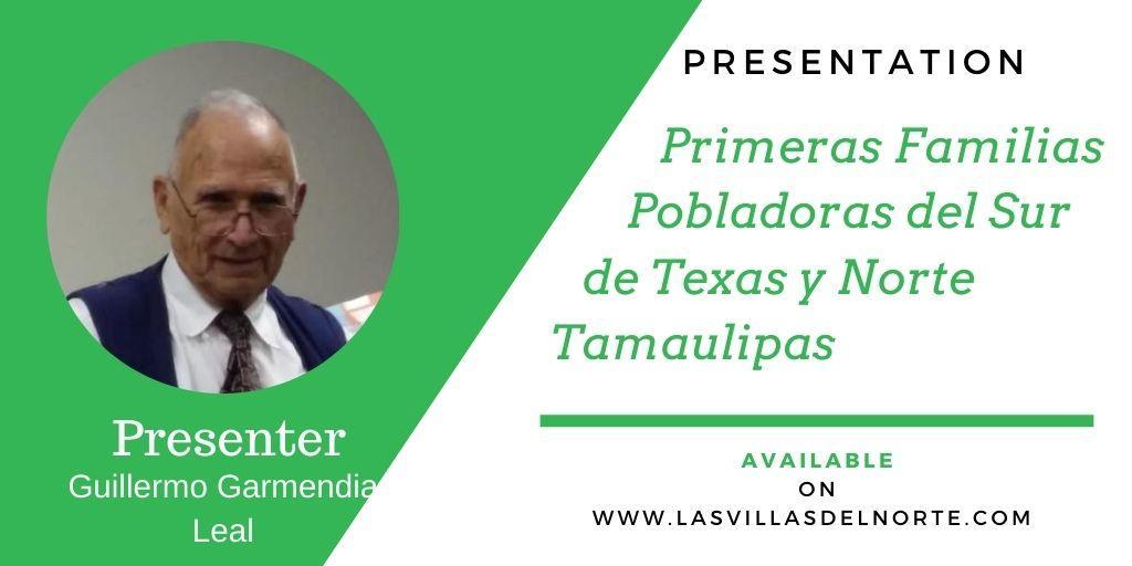 Primeras Familias Pobladoras del Sur de Texas y Norte Tamaulipas