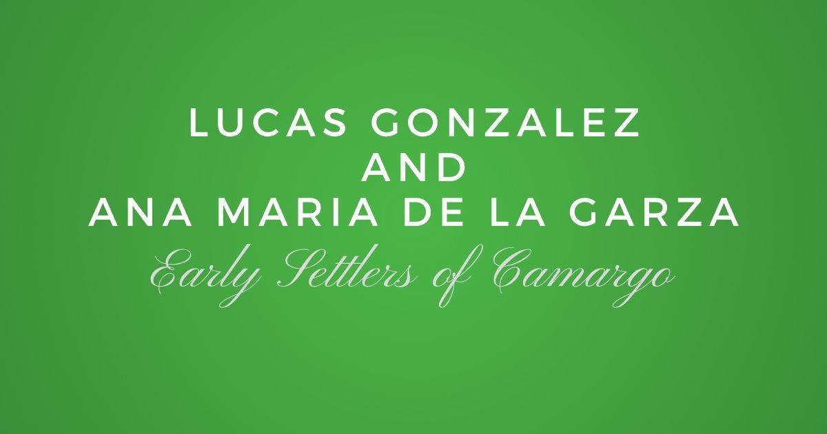 Lucas Gonzalez and Ana Maria de la Garza
