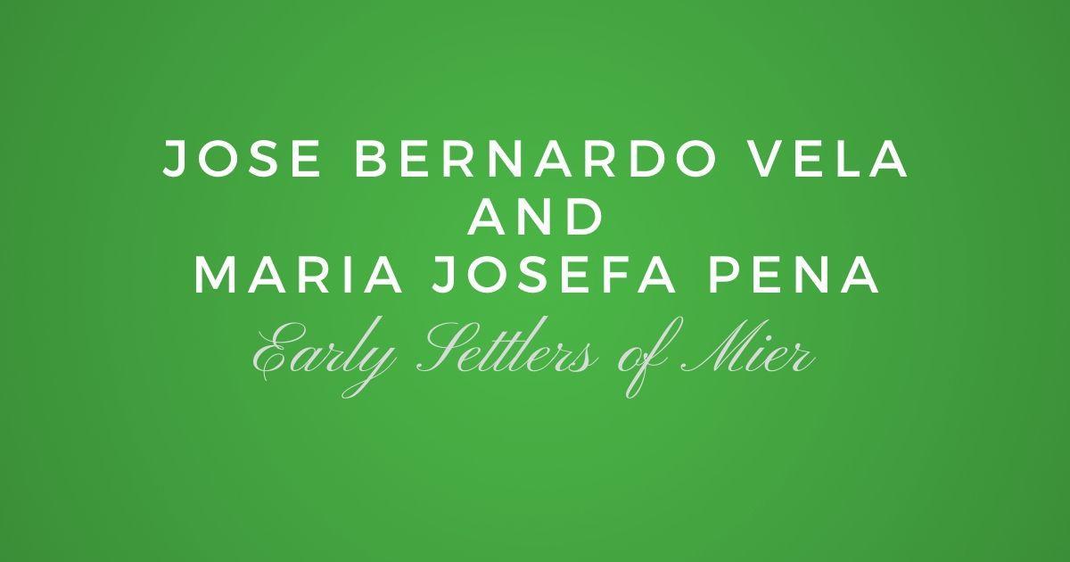 Jose Bernardo Vela and Maria Josefa Pena