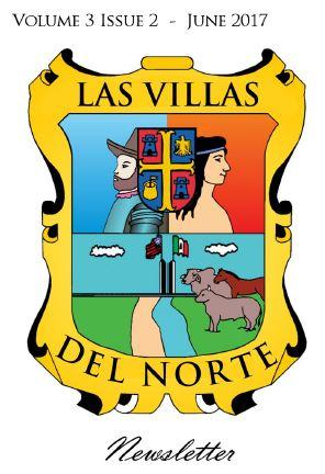Las Villas del Norte Newsletter Volume 3 Issue 2 - June 2017