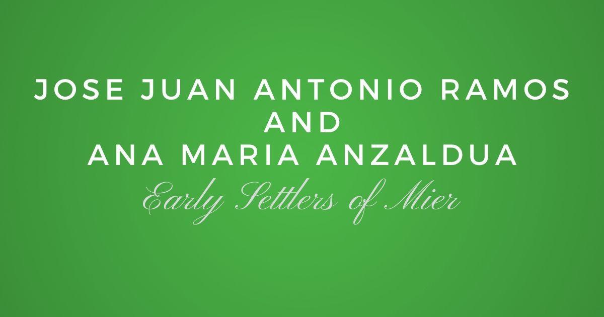 Jose Juan Antonio Ramos and Ana Maria Anzaldua