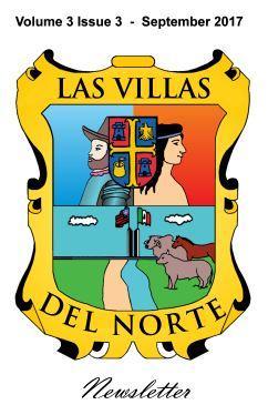 Las Villas del Norte Newsletter Volume 3 Issue 3 - September 2017