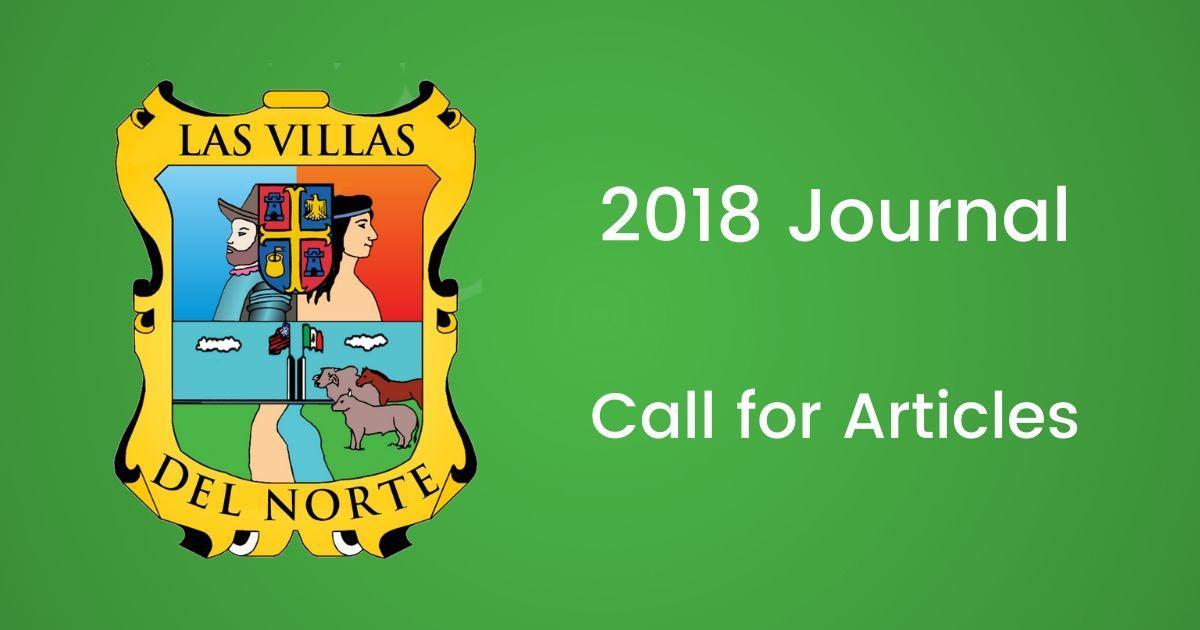 Las Villas del Norte 2018 Journal Call for Articles
