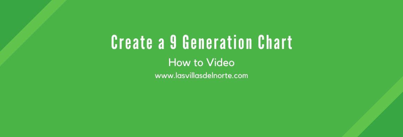 Create a 9 Generation Chart