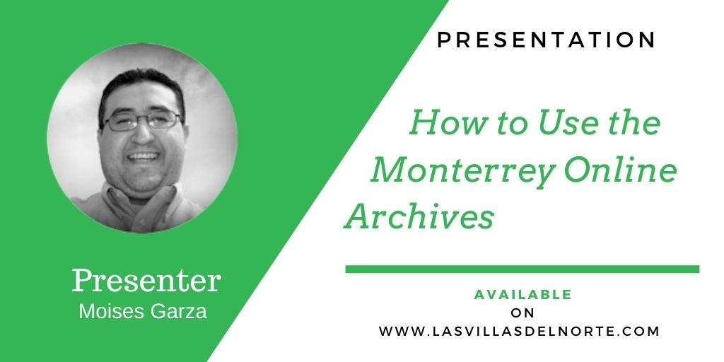 How to Use the Monterrey Online Archives