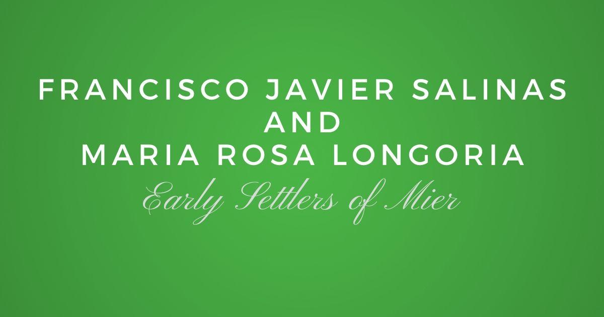 Francisco Javier Salinas and Maria Rosa Longoria