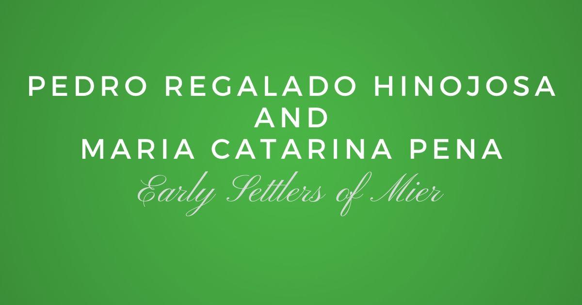 Jose Pedro Regalado de Hinojosa and Maria Catarina Pena