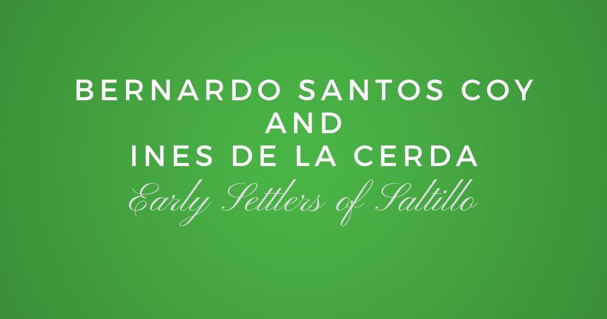 Bernardo de los Santos Coy and Ines de la Cerda y Fernandez
