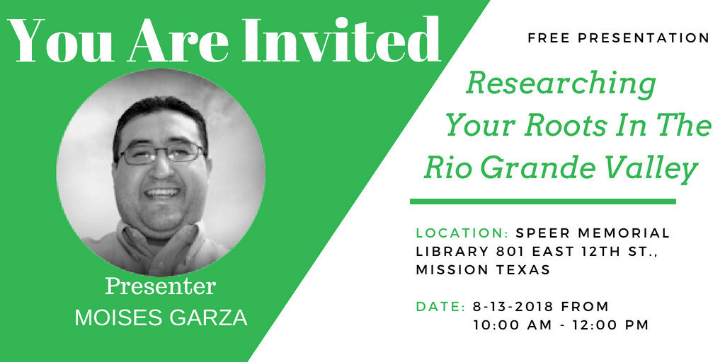 Researching Your Ancestors in the Rio Grande Valley