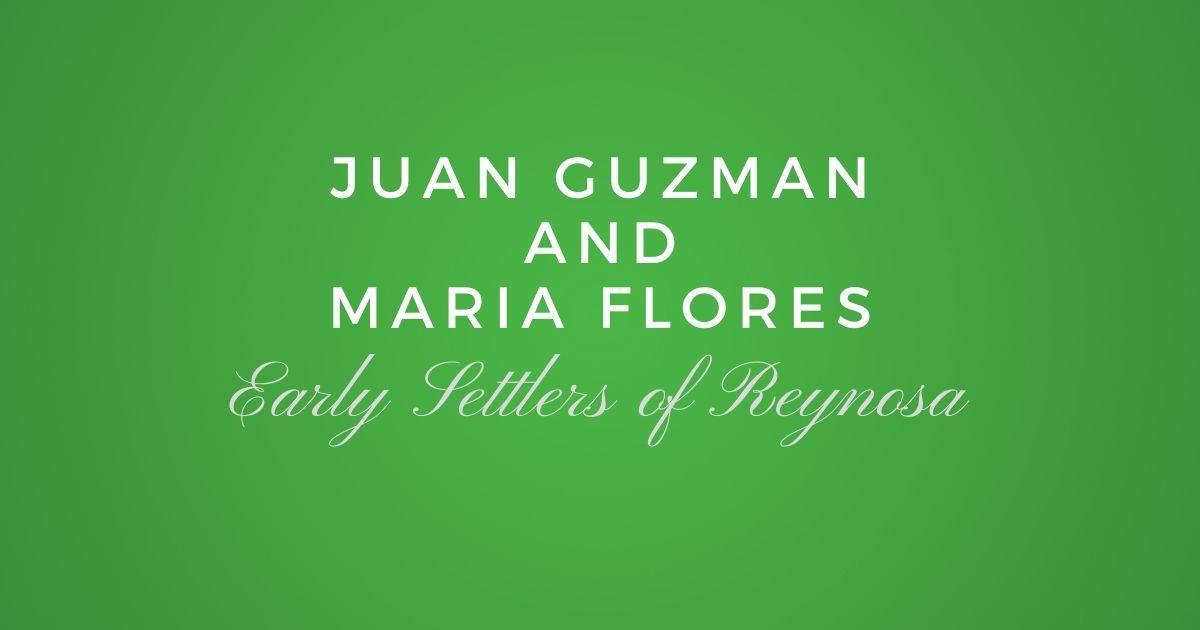 Juan Guzman and Maria Flores