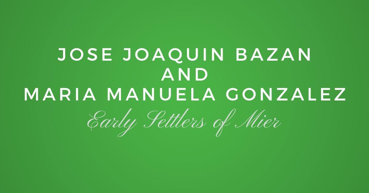 Jose Joaquin Bazan and Maria Manuela Gonzalez