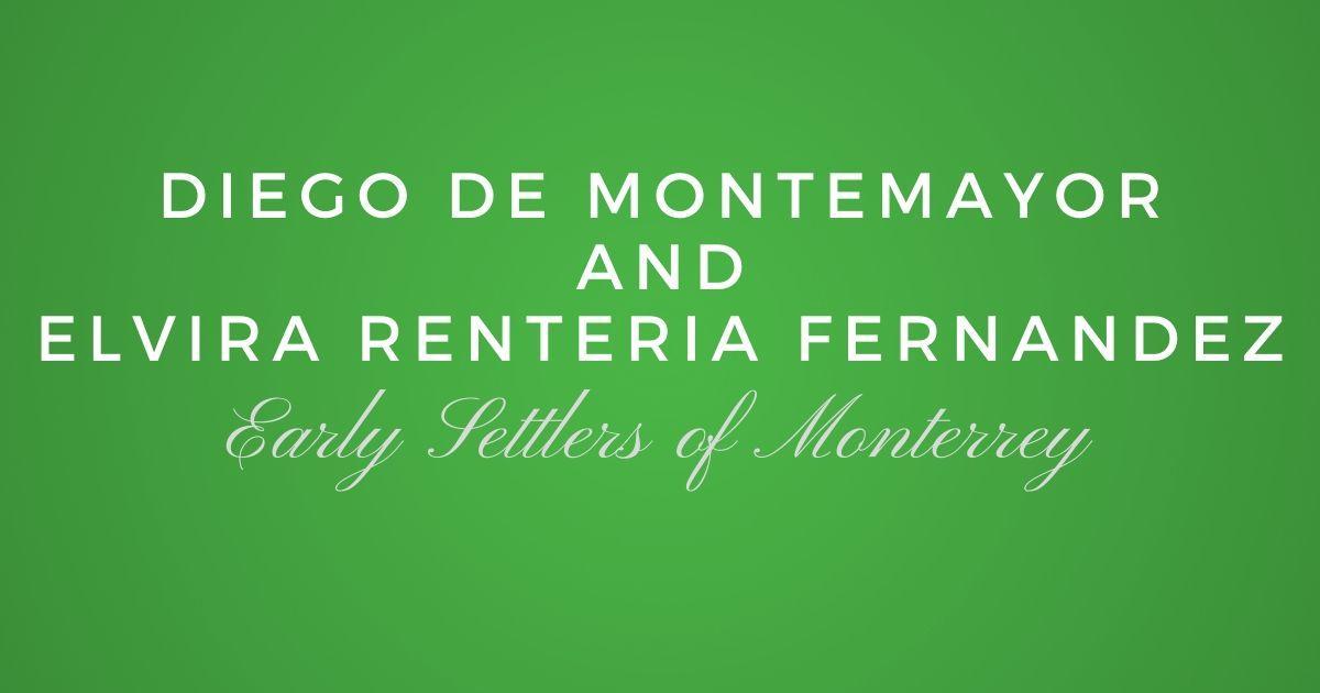 Diego de Montemayor and Elvira Renteria Fernandez