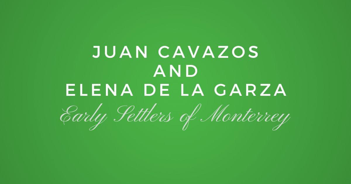Juan Cavazos and Elena de la Garza