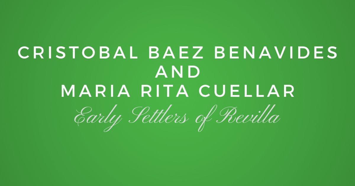 Cristobal Baez de Benavides and Maria Rita Cuellar