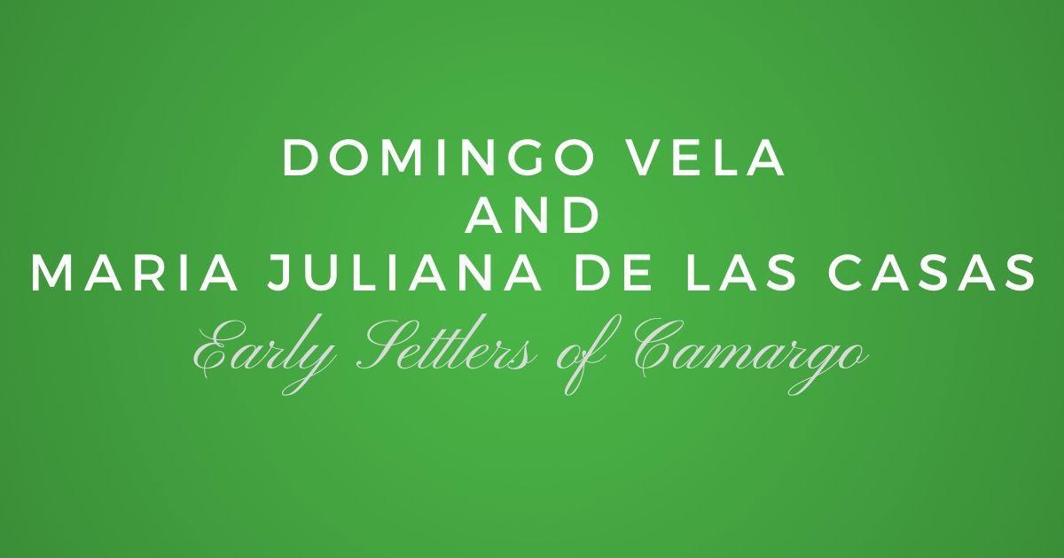 Domingo Vela and Maria Juliana de las Casas