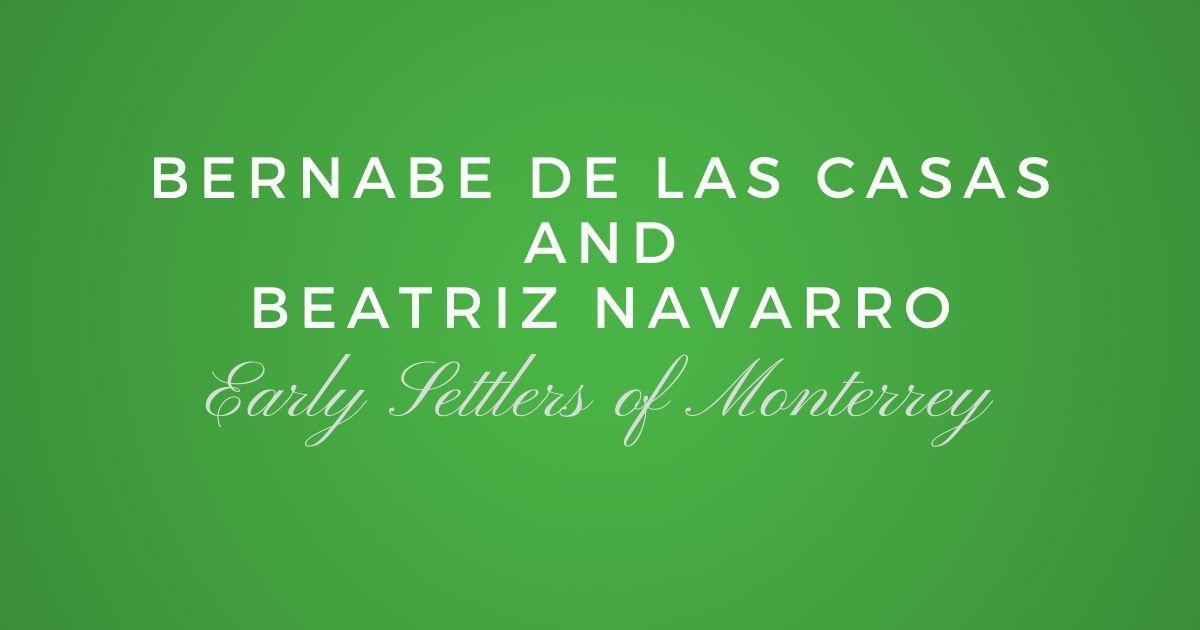 Bernabe de las Casas and Beatriz Navarro