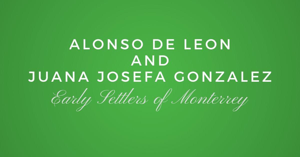 Alonso de Leon and Juana Josefa Gonzalez