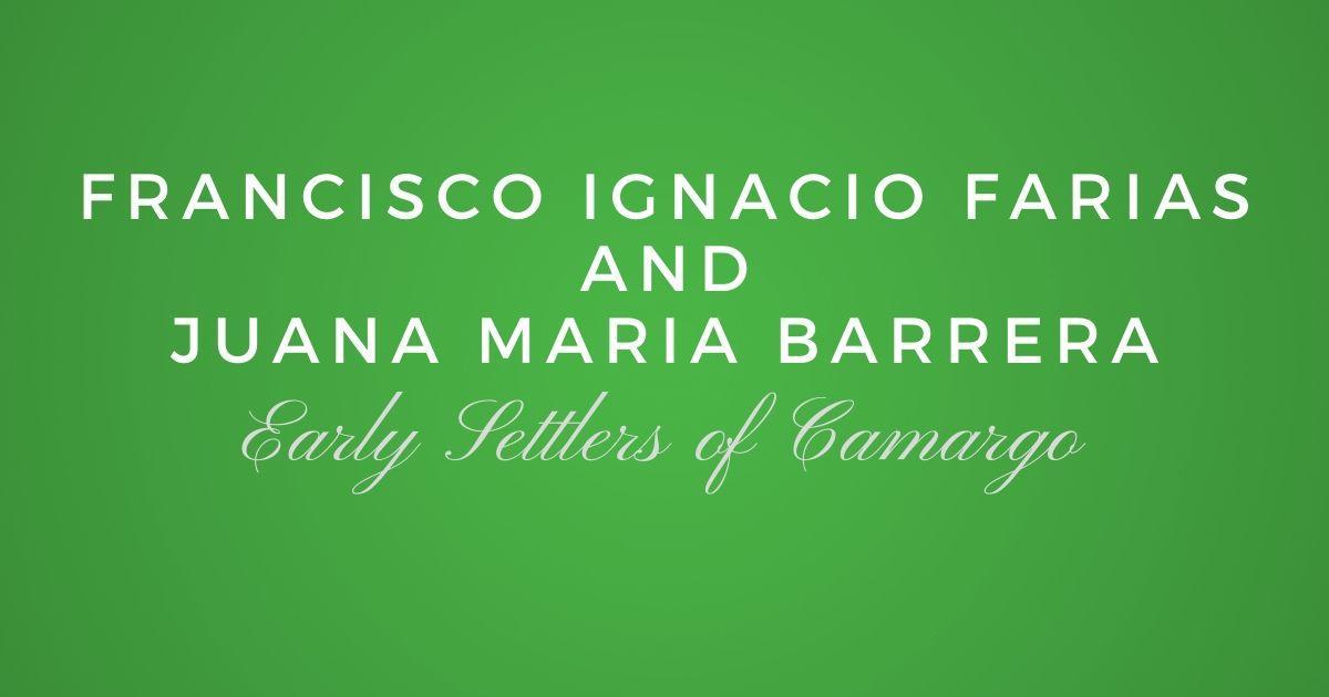 Francisco Ignacio Farias and Juana Maria Barrera
