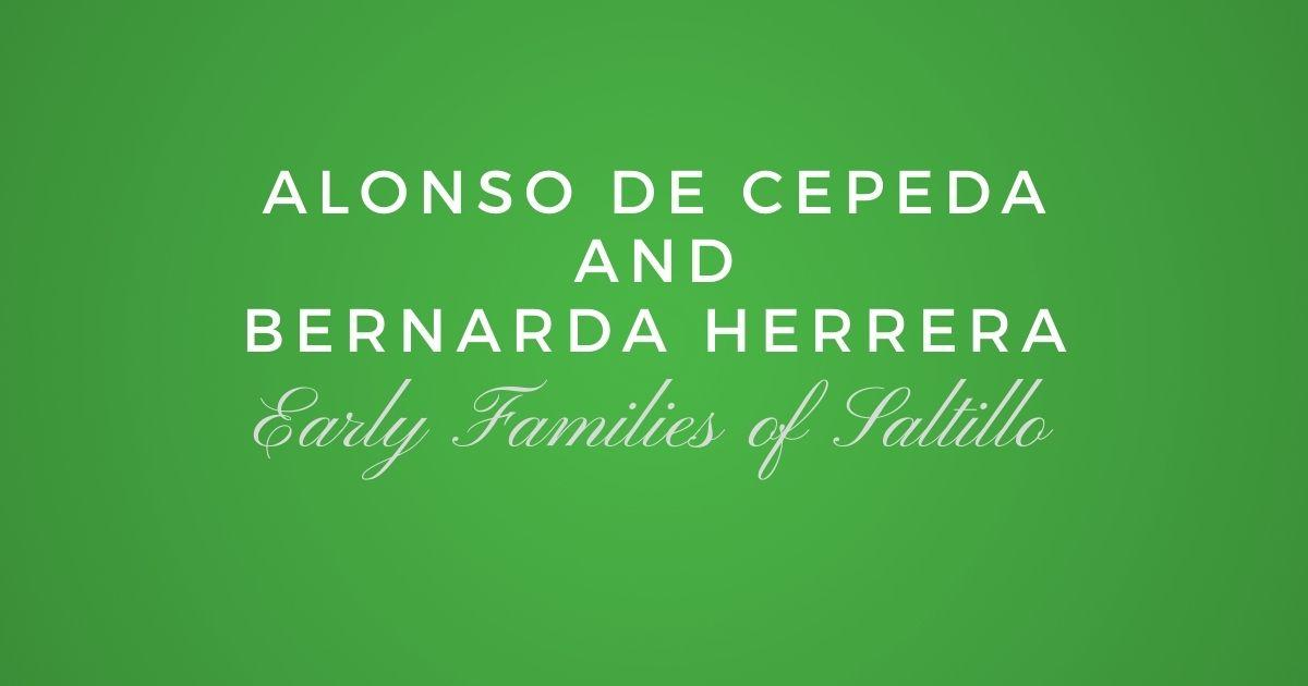 Alonso de Cepeda and Bernarda Herrera