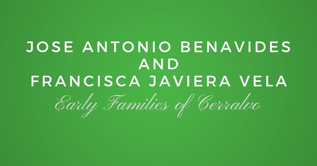 Jose Antonio Benavides and Francisca Javiera Vela