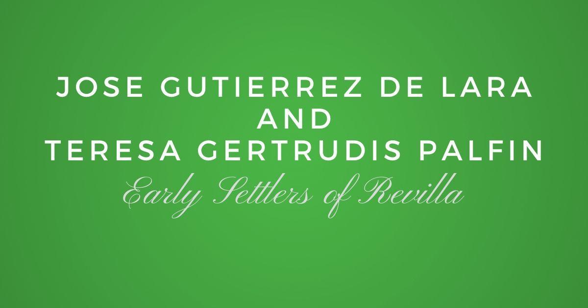 Jose Gutierrez de Lara and Teresa Gertrudis Palfin