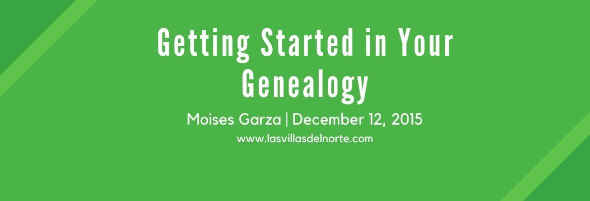 Getting Started in Your Genealogy
