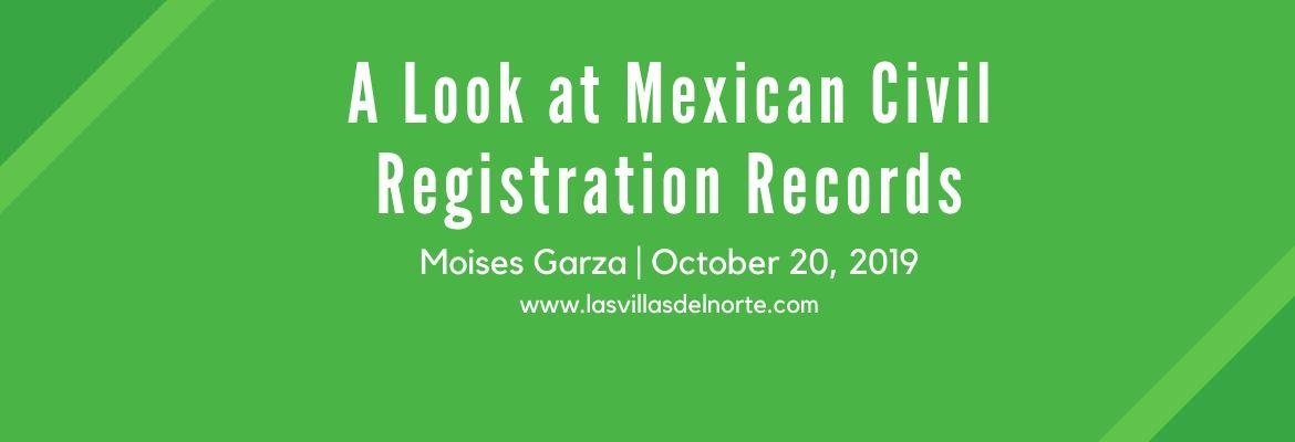 A Look at Mexican Civil Registration Records