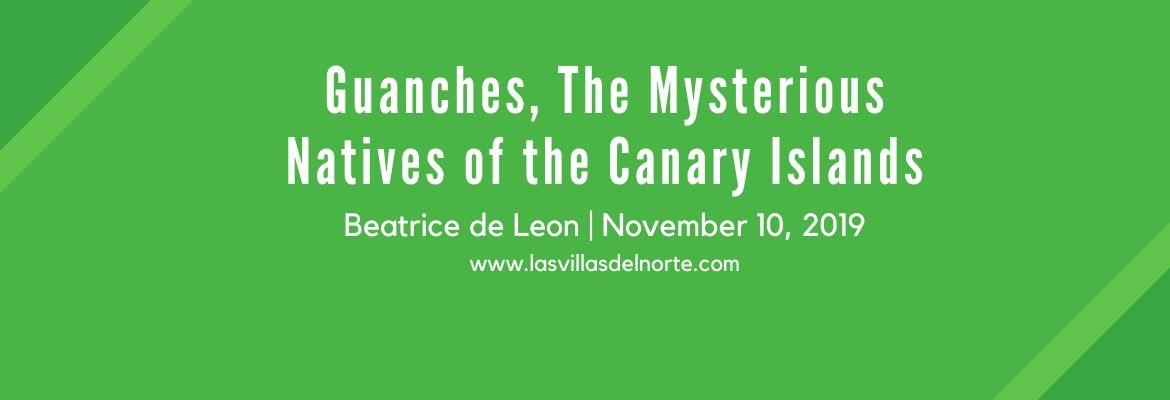 Guanches, The Mysterious Natives of the Canary Islands