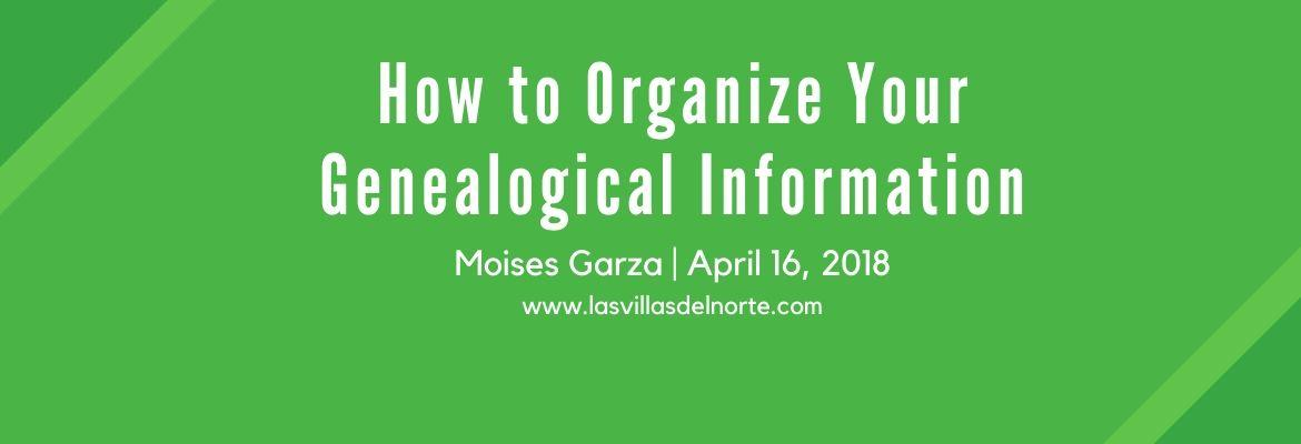 How to Organize Your Genealogical Information