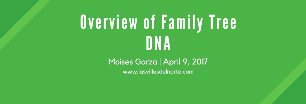 Overview of Family Tree DNA