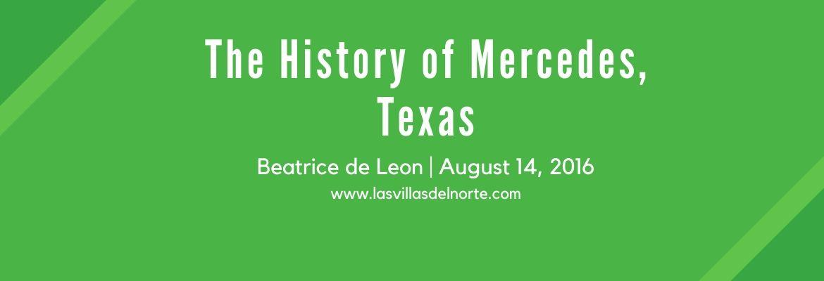 The History of Mercedes, Texas