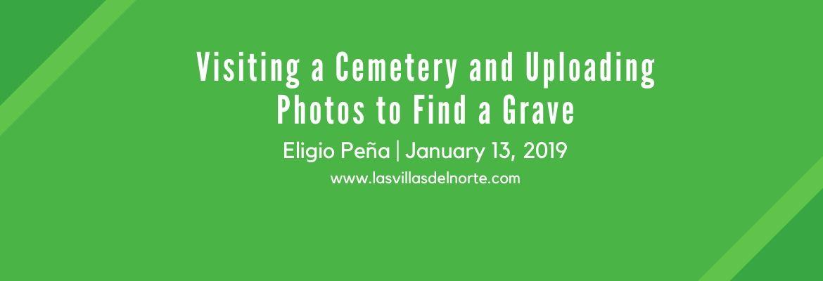 Visiting a Cemetery and Uploading Photos to Find a Grave