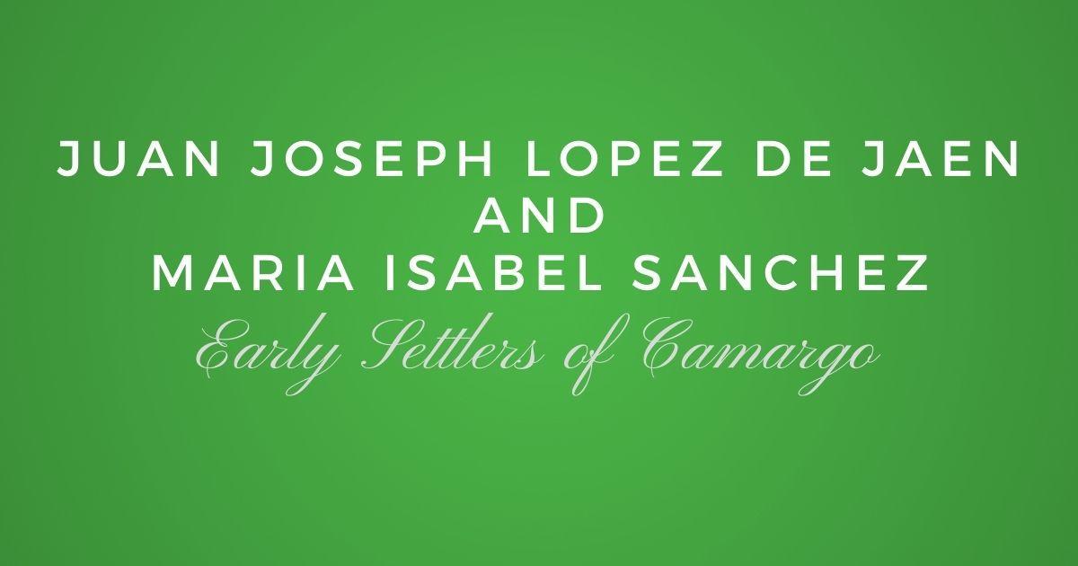 Juan Joseph Lopez de Jaen and Maria Isabel Sanchez