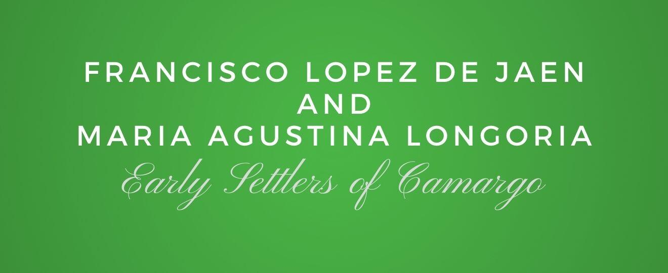 Francisco Lopez de Jaen and Maria Agustina Longoria