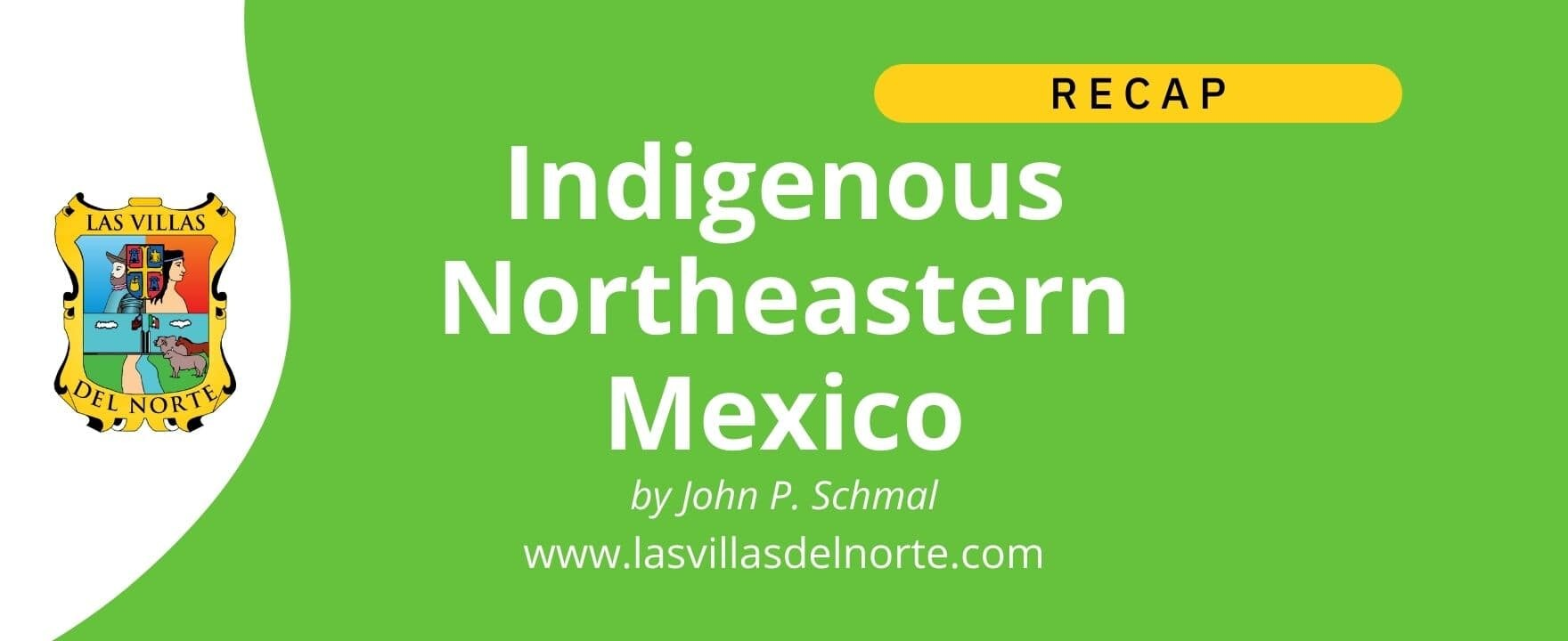 Indigenous Northeastern Mexico
