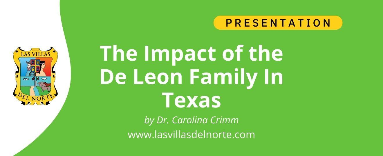The Impact of the De Leon Family in Texas