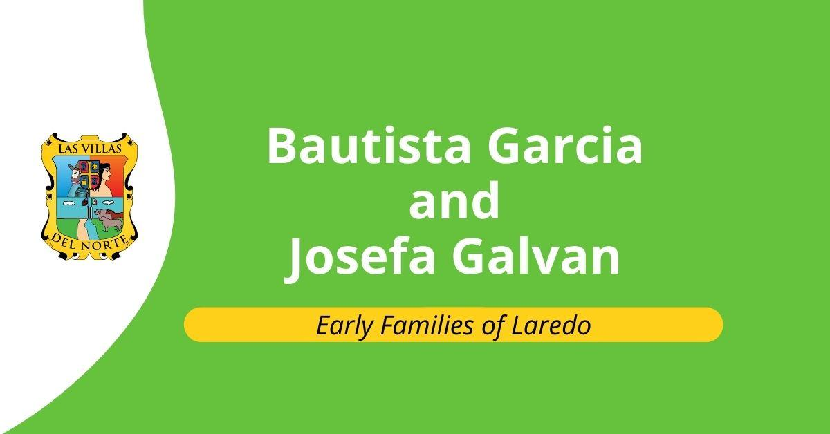 Bautista Garcia and Josefa Galvan