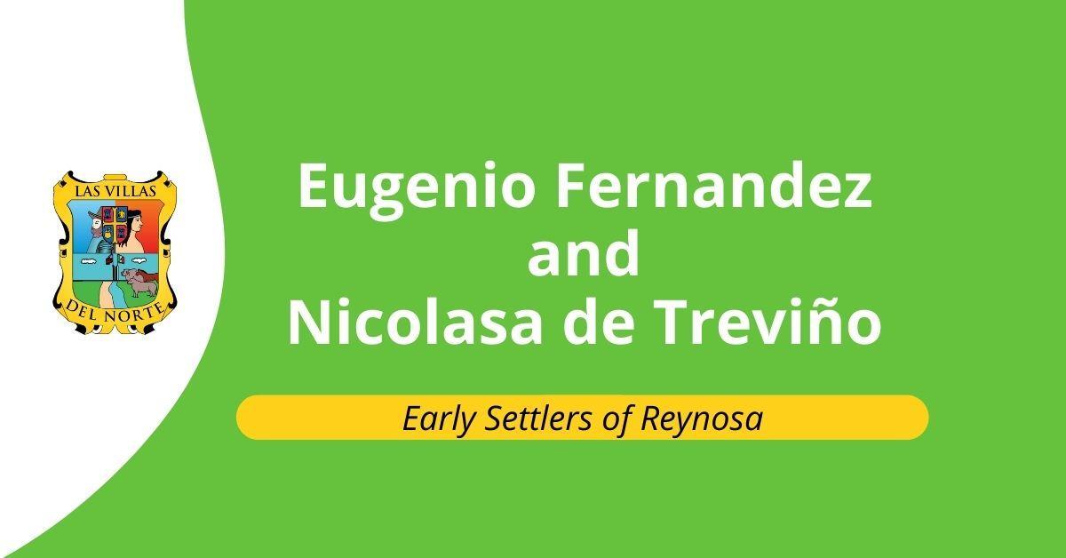 Eugenio Fernandez and Nicolasa de Treviño