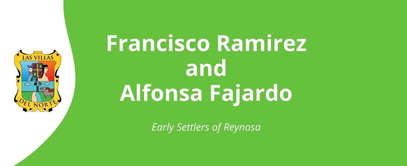 Francisco Ramirez and Alfonsa Fajardo