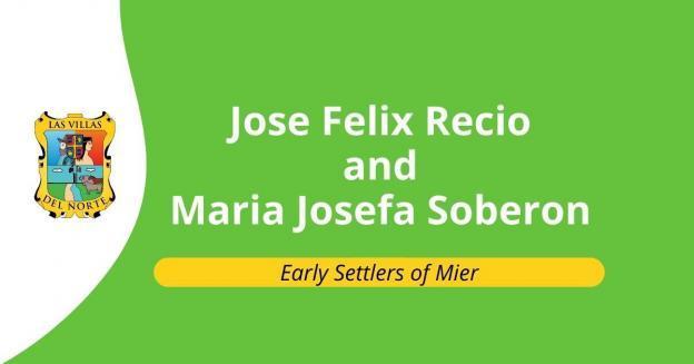 Jose Felix Recio and Maria Josefa Soberon
